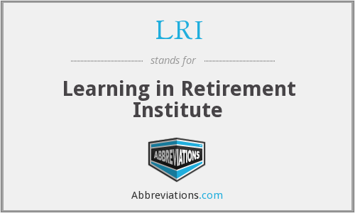 LRI - Learning in Retirement Institute