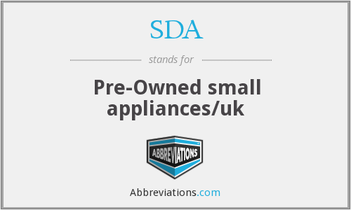 SDA - Pre-Owned small appliances/uk