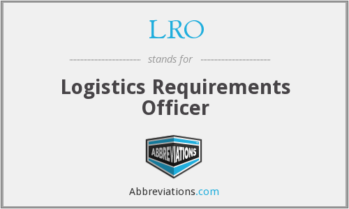LRO - Logistics Requirements Officer