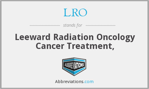 LRO - Leeward Radiation Oncology Cancer Treatment,