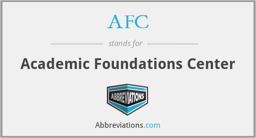 AFC - Academic Foundations Center
