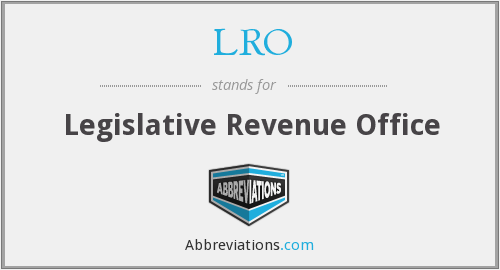 LRO - Legislative Revenue Office