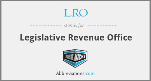 LRO - Legislative Revenue Office