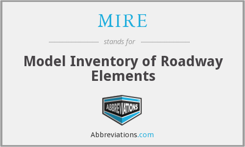 MIRE - Model Inventory of Roadway Elements