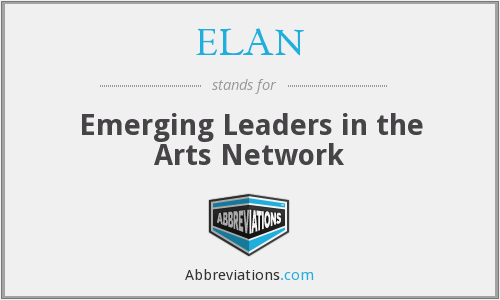 ELAN - Emerging Leaders in the Arts Network