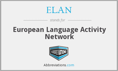 ELAN - European Language Activity Network
