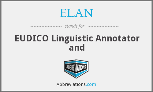 ELAN - EUDICO Linguistic Annotator and