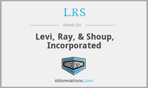 LRS - Levi, Ray, & Shoup, Incorporated