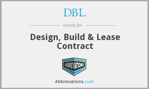 DBL - Design, Build & Lease Contract