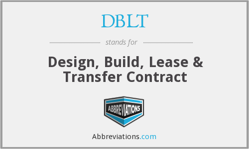 DBLT - Design, Build, Lease & Transfer Contract