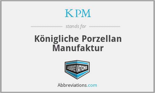 KPM - Königliche Porzellan Manufaktur
