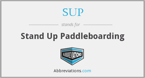 SUP - Stand Up Paddleboarding