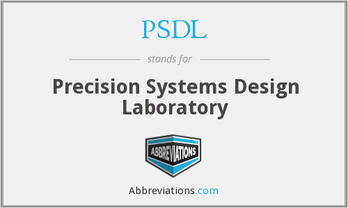 PSDL - Precision Systems Design Laboratory