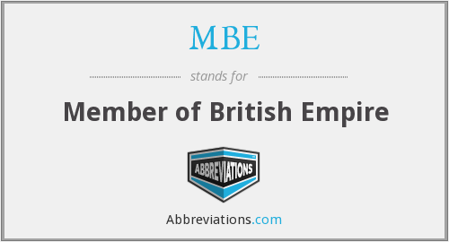 MBE - Member of British Empire
