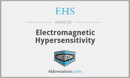 EHS - Electromagnetic Hypersensitivity