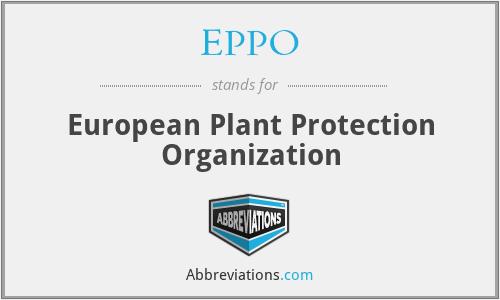 EPPO - European Plant Protection Organization