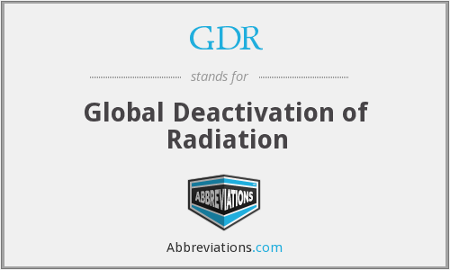 GDR - Global Deactivation of Radiation