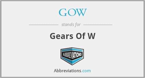 GOW - Gears Of W