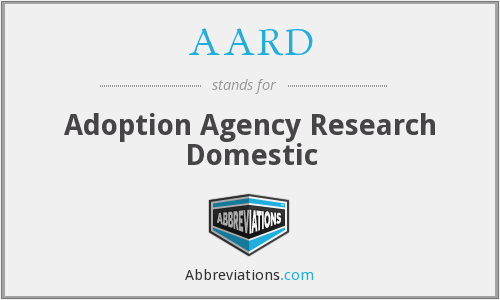 AARD - Adoption Agency Research Domestic