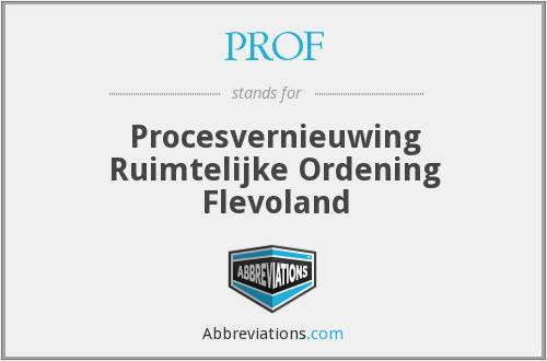 PROF - Procesvernieuwing Ruimtelijke Ordening Flevoland