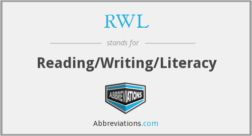 RWL - Reading/Writing/Literacy