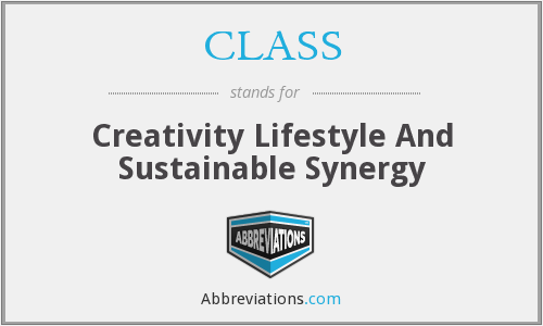 CLASS - Creativity Lifestyle And Sustainable Synergy