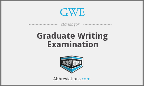 GWE - Graduate Writing Examination