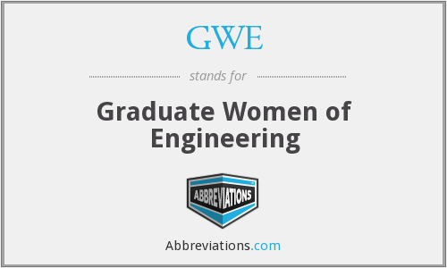 GWE - Graduate Women of Engineering