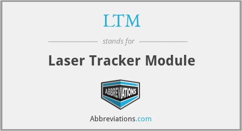 LTM - Laser Tracker Module