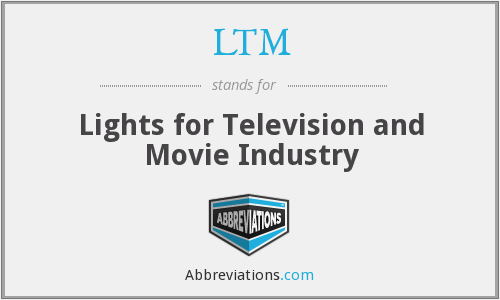 LTM - Lights for Television and Movie Industry