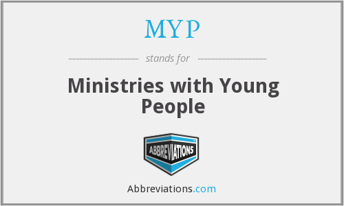 MYP - Ministries with Young People
