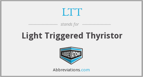 LTT - Light Triggered Thyristor