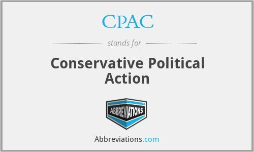 CPAC - Conservative Political Action