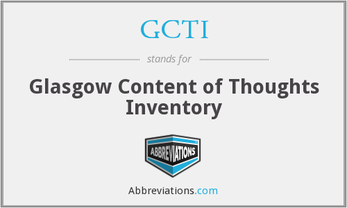 GCTI - Glasgow Content of Thoughts Inventory