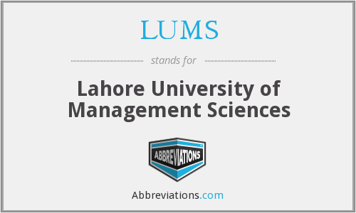LUMS - Lahore University of Management Sciences