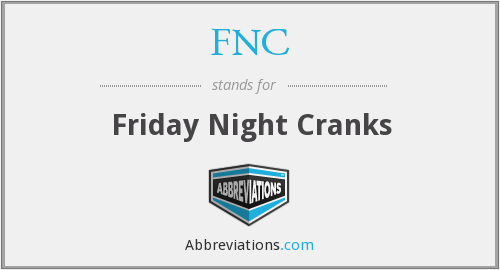 FNC - Friday Night Cranks