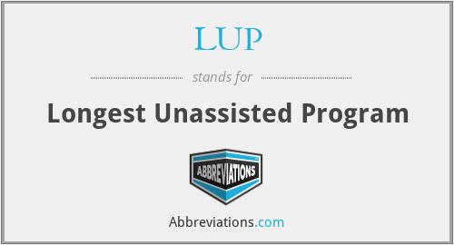LUP - Longest Unassisted Program