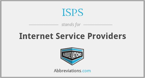ISPS - Internet Service Providers