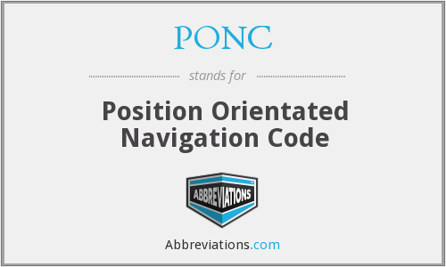 What does PONC stand for?
