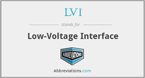 LVI - Low-Voltage Interface