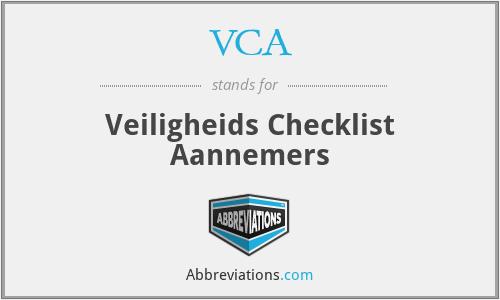VCA - Veiligheids Checklist Aannemers