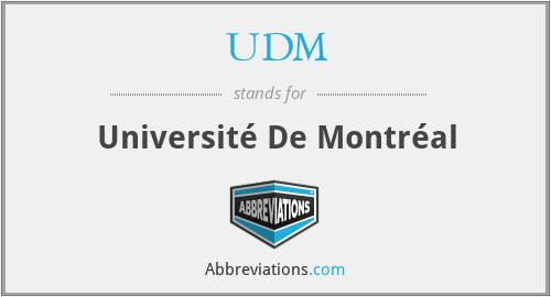 UDM - Université De Montréal