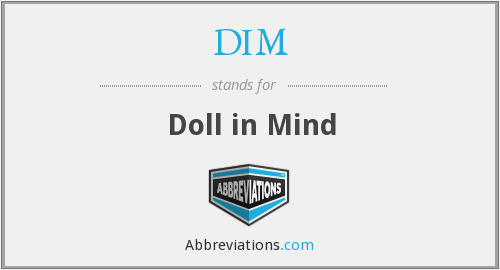 DIM - Doll in Mind