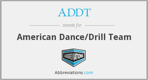 ADDT - American Dance/Drill Team