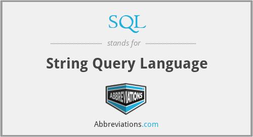 SQL - String Query Language