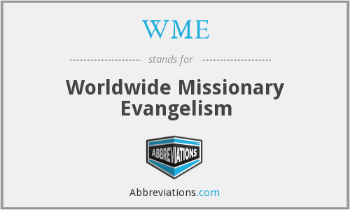 WME - Worldwide Missionary Evangelism