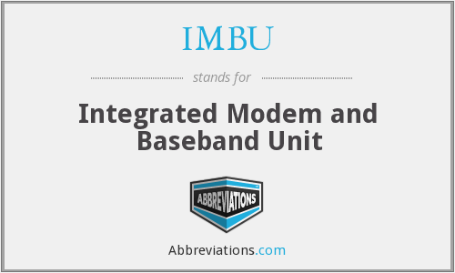 IMBU - Integrated Modem and Baseband Unit