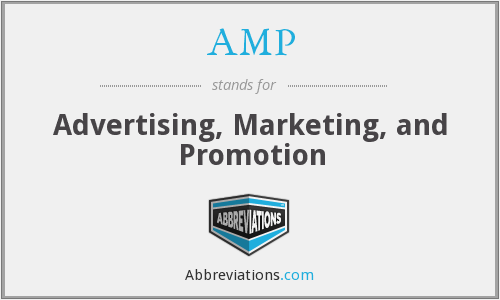 AMP - Advertising, Marketing, and Promotion