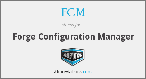 FCM - Forge Configuration Manager