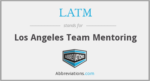 What does LATM stand for?